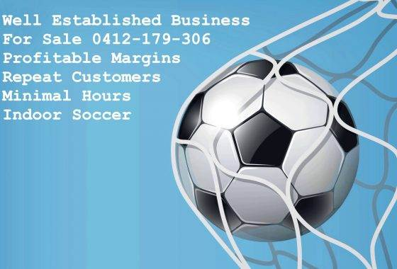 Indoor Soccer Business for sale 0412 179 306Indoor Soccer Business for sale 0412 179 306